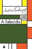 A falecida: Tragédia carioca em três atos: tragédia carioca