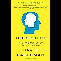 Incognito: The Secret Lives of the Brain (English Edition)