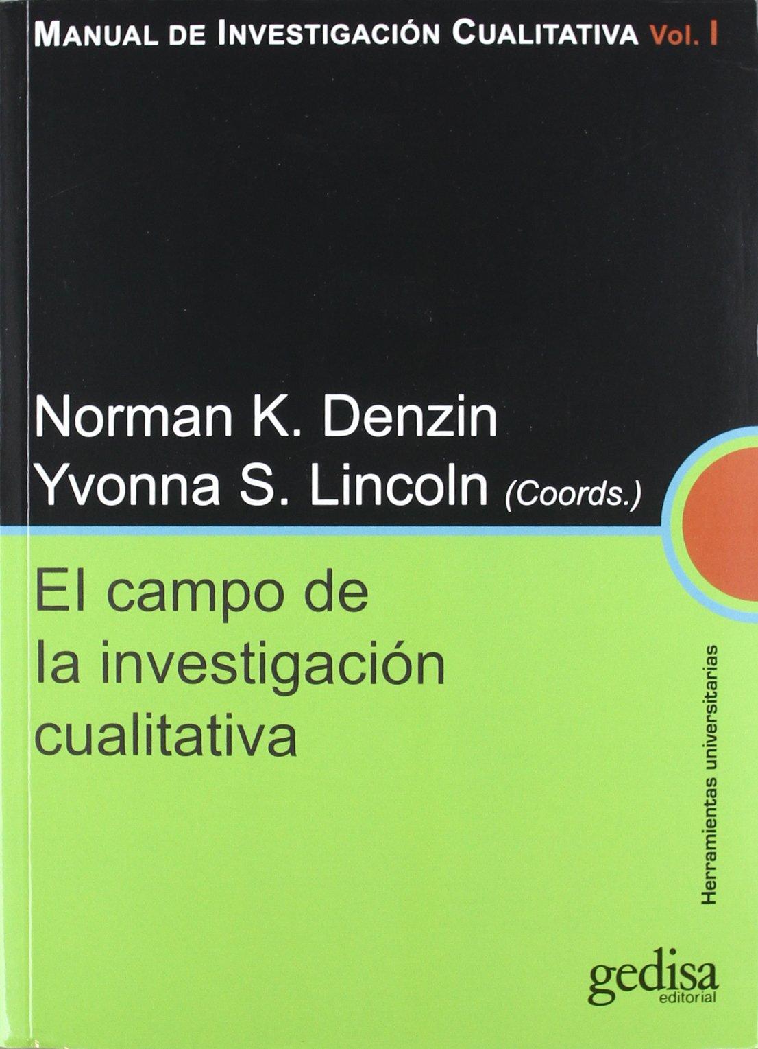 MANUAL DE INVESTIGACIÓN CUALITATIVA: Campo de la investigación ...