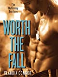 Worth the Fall: McKinney Brothers, Book 1