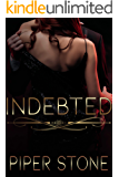 Indebted: A Dark Irish Mafia Romance