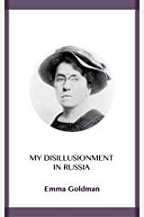 My Disillusionment in Russia Kindle Edition