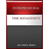 Entrepreneurial Time Management