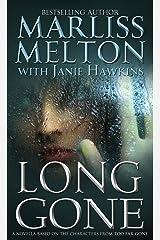 Long Gone, A Novella (Navy SEAL Team Twelve Book 8) Kindle Edition