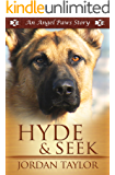 Hyde and Seek (Angel Paws)