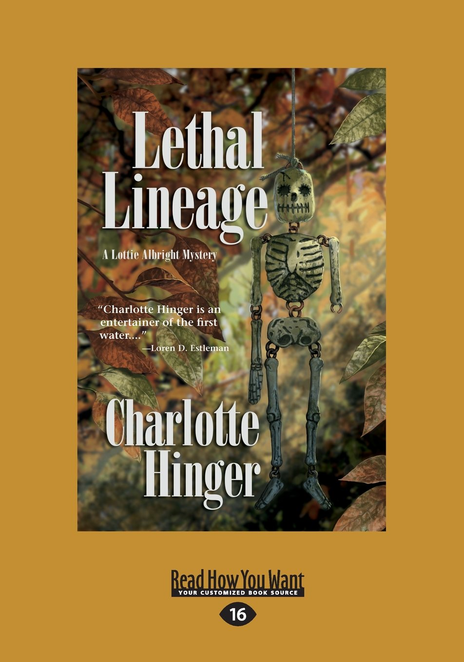 Read Online Lethal Lineage: A Lottie Albright Mystery ebook