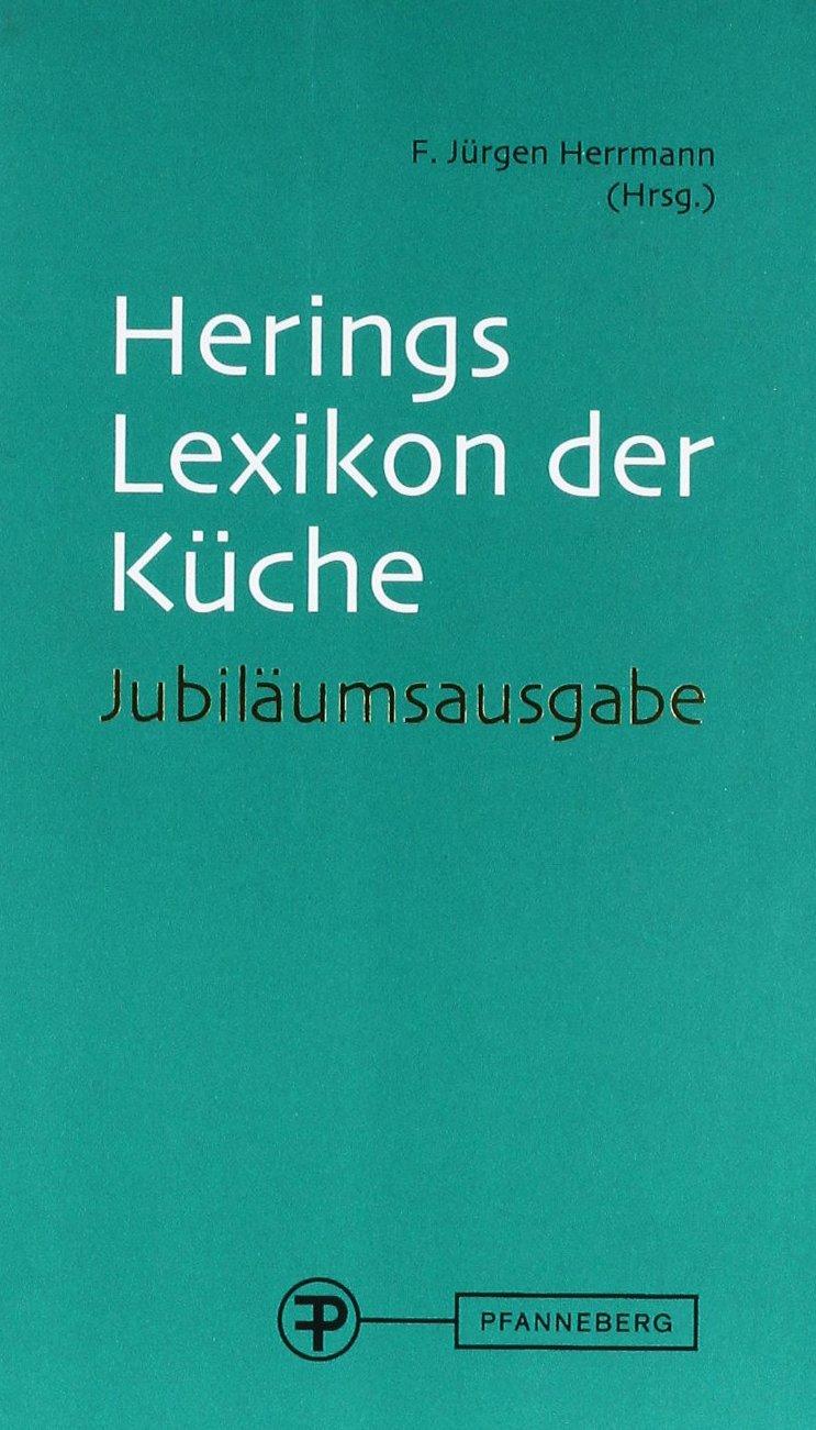 Lexikon der Küche: Jubiläumsausgabe: Amazon.de: Herrmann, F