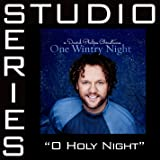 O Holy Night (Album Version - No Cross Fade)
