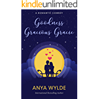 Goodness Gracious Gracie ( A Romantic Comedy) (The Monsoon Series Book 2)