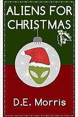 Aliens for Christmas Kindle Edition