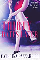 Thirty Dates Later Kindle Edition