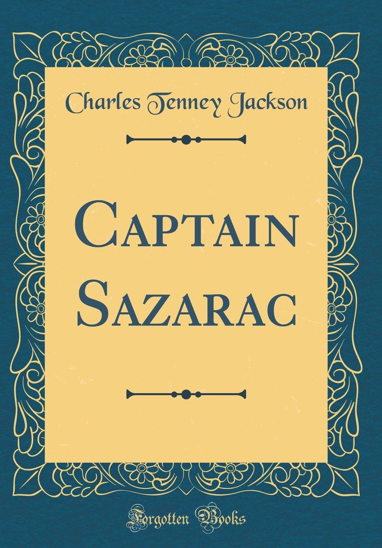Download Captain Sazarac (Classic Reprint) pdf epub