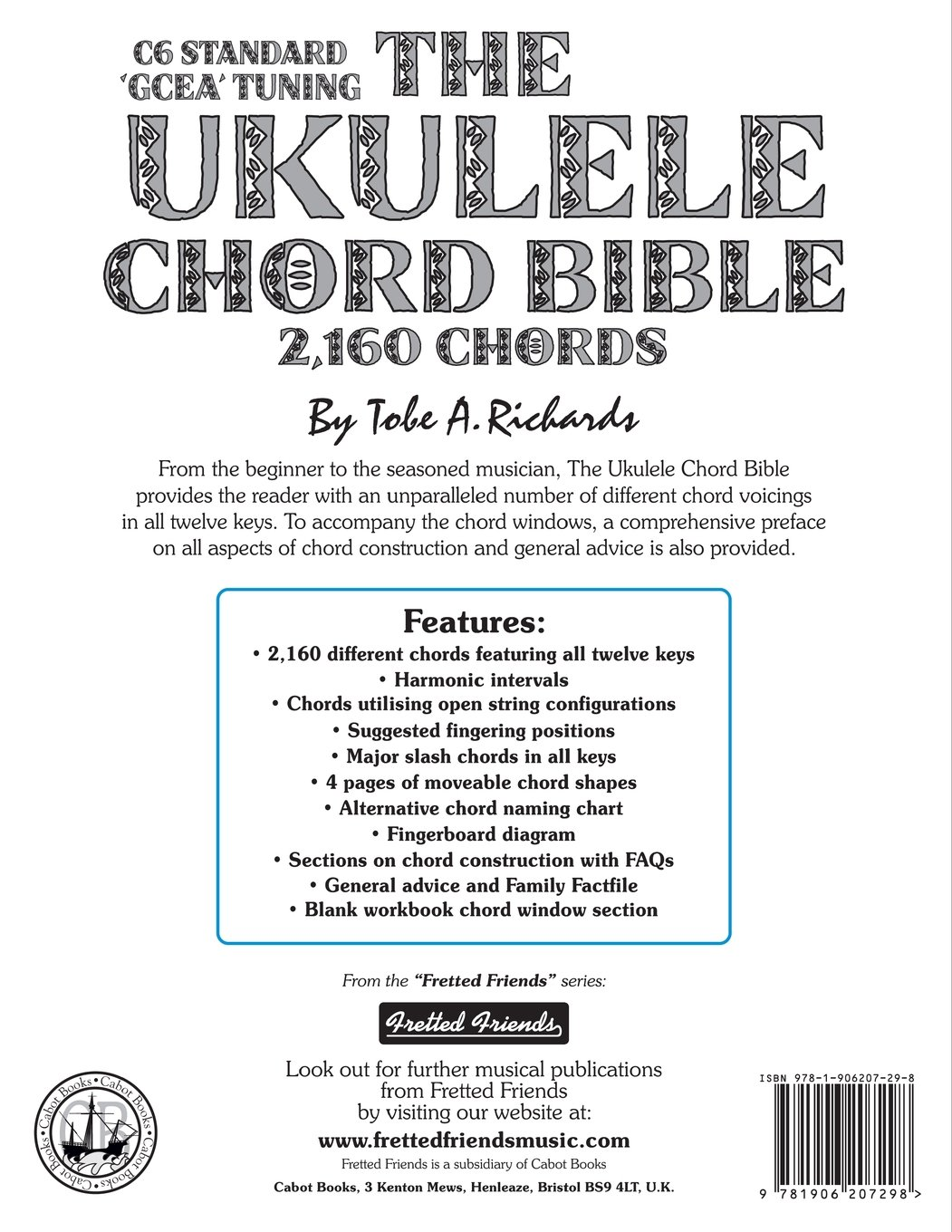 Amazon the ukulele chord bible gcea standard c6 tuning amazon the ukulele chord bible gcea standard c6 tuning fretted friends 9781906207298 tobe a richards books hexwebz Choice Image
