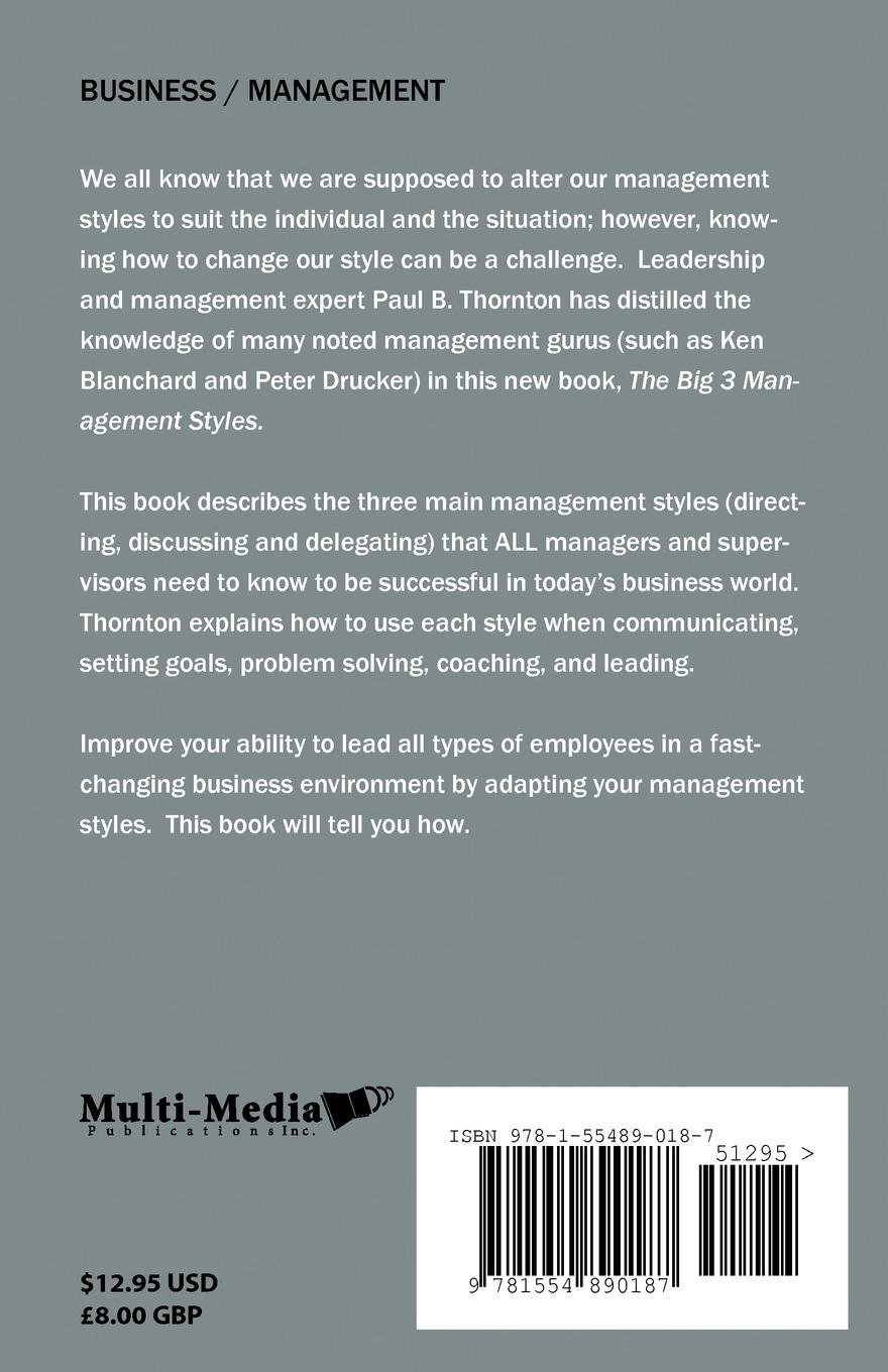 The Big 3 Management Styles: Paul B  Thornton: 9781554890187