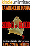SOUND OF BLOOD (JAKE SCARNE THRILLERS Book 1)