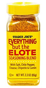 Trader Joe's Everything But The Elote Seasoning Blend With Chile Pepper, Parmesan Cheese, Chipotle Powder, Cumin, Cilantro and Sea Salt Simply Delicious