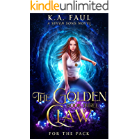 For The Pack: A Seven Sons Novel (The Golden Claw Book 3)