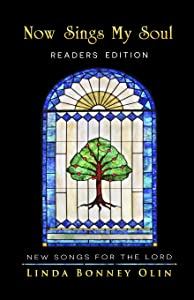Now Sings My Soul—Readers Edition: New Songs for the Lord