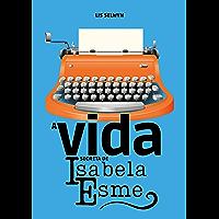A vida secreta de Isabela Esme