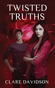 Twisted Truths: A Young Adult Urban Fantasy Novel (The Hidden Series Book 4)