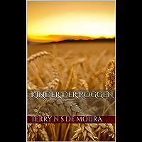 Kinder der Roggen (Thriller, Horror and Mistery) (German Edition)