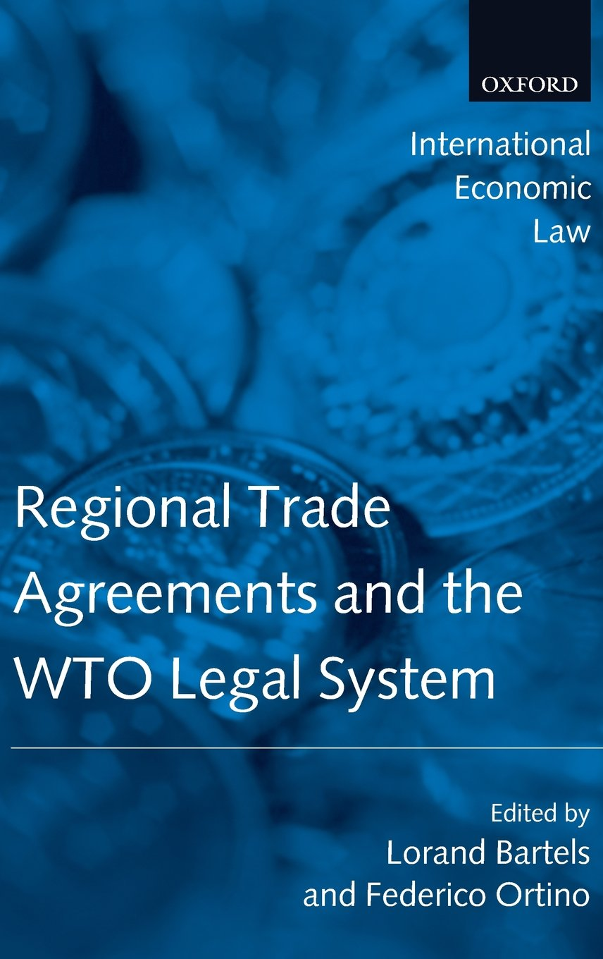 Buy Regional Trade Agreements And The Wto Legal System