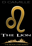 The Lion (The Black Land Series Book 1)