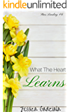 What the Heart Learns (Stars Landing Book 6)