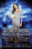 Prowled Darkness: Volume 7