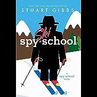 Spy Ski School (Spy School Book 4)