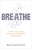 Breathe: 14 Days to Oxygenating, Recharging and Fuelling Your Body and Brain