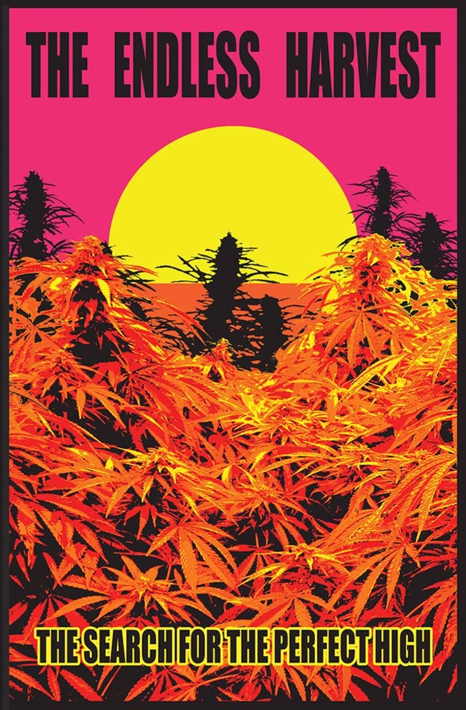Studio B Endless Harvest Search For Perfect High 420 Marijuana Weed Blacklight Poster 24x36 inch