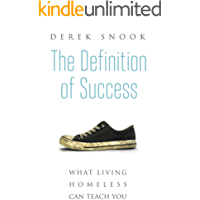 The Definition of Success: What Living Homeless Can Teach You