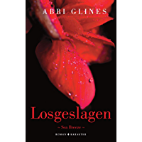 Losgeslagen (Sea Breeze Book 6)