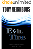 Evil Tide (The Five Kingdoms Book 6)