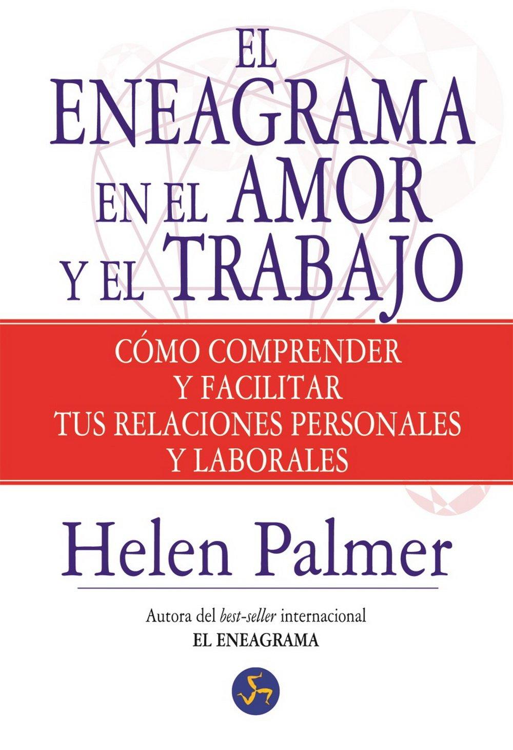 El Eneagrama En El Amor Y El Trabajo (Autoayuda): Amazon.es: Helen Palmer, Nora Steinbrun: Libros