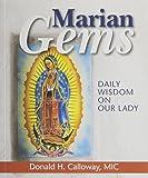 Marian Gems: Daily Wisdom on Our Lady