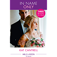 In Name Only: Best Friend Bride (In Name Only) / One Night Stand Bride (In Name Only) / Contract Bride (In Name Only) (Mills & Boon By Request) (In Name Only)