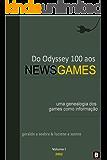 Do Odyssey 100 aos NewsGames: Uma genealogia dos games como informação (Teorias dos NewsGames)