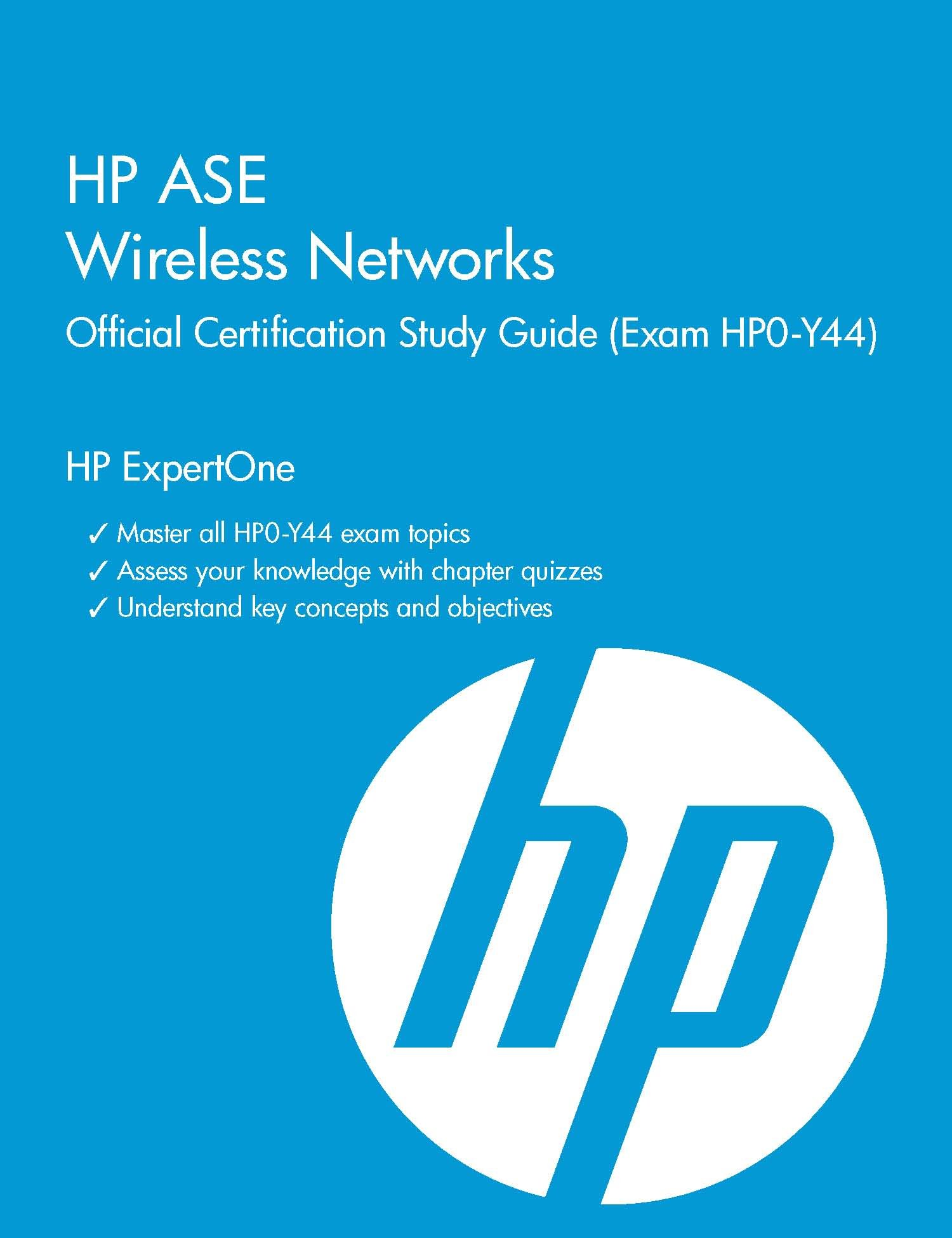 Hp Ase Wireless Networks Official Certification Study Guide Exam