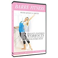 Barre Fitness: 3 Ballet Inspired Cardio, Strength + Abs Routines to Sculpt, Slim...