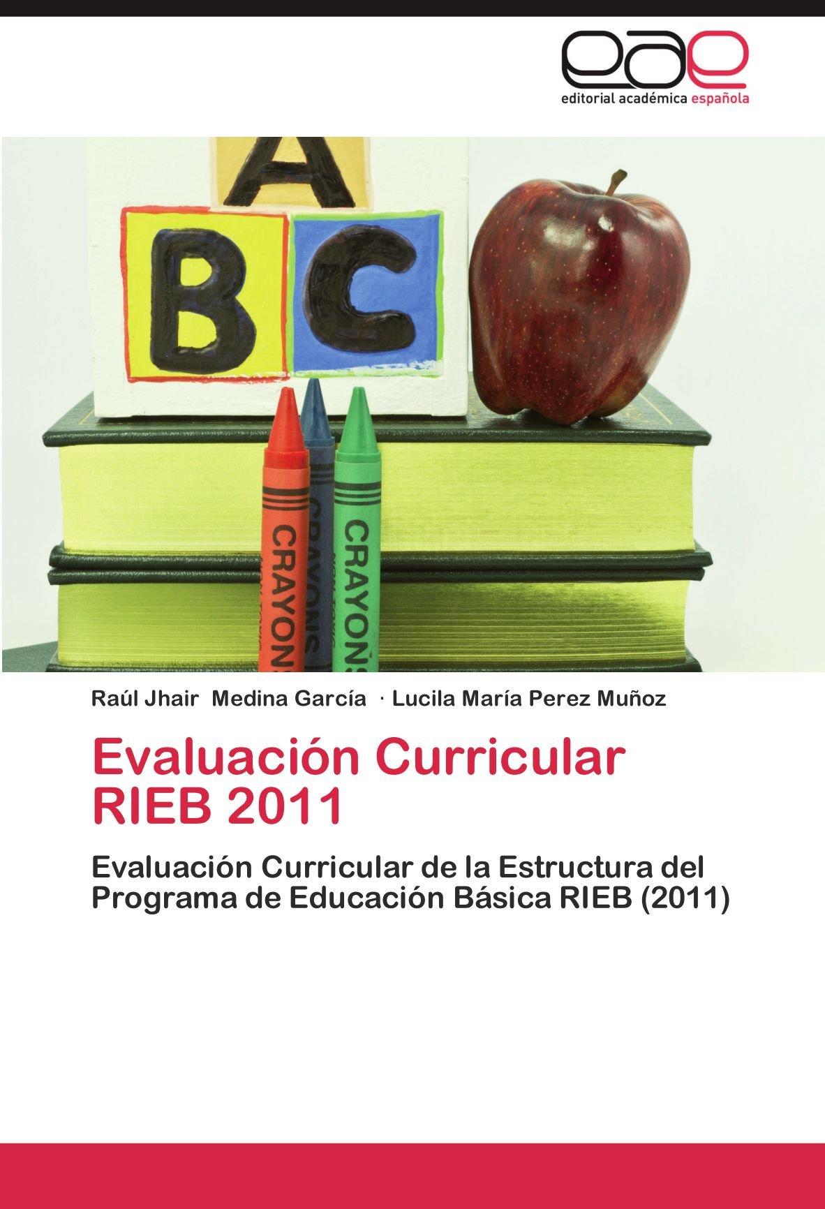 Evaluación Curricular Rieb 2011 Evaluación Curricular De La