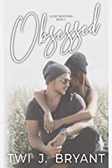Obsessed (The Locke Brothers Series Book 1) Kindle Edition