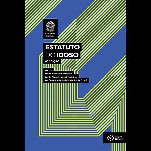 Estatuto do Idoso (Legislação) (Portuguese Edition)