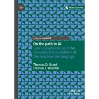 On the path to AI: Law's prophecies and the conceptual foundations of the machine...