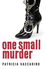 One Small Murder Kindle Edition