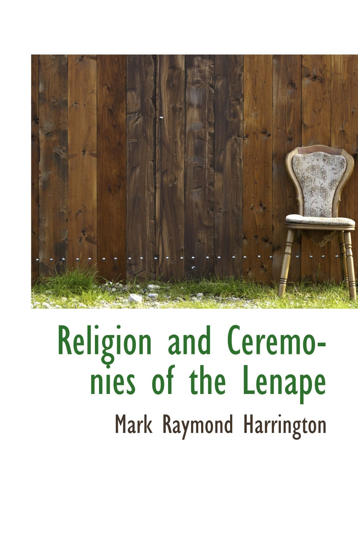 Read Online Religion and Ceremonies of the Lenape pdf