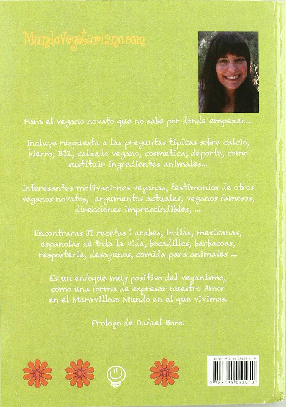 Manual De Supervivencia Para Veganos Novatos/ Survival Guide for Inexperienced Vegans (Spanish Edition): Ana Moreno: 9788495052940: Amazon.com: Books