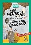 Quand Marcel et ses amis découvrirent la grotte de Lascaux