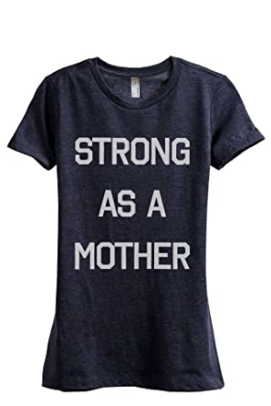 07f024a9 Thread Tank Strong As A Mother Women's Fashion Relaxed T-Shirt Tee Heather  Navy Small